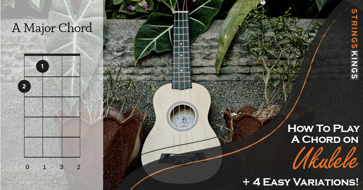 How to Play A Major Chord on Ukulele
