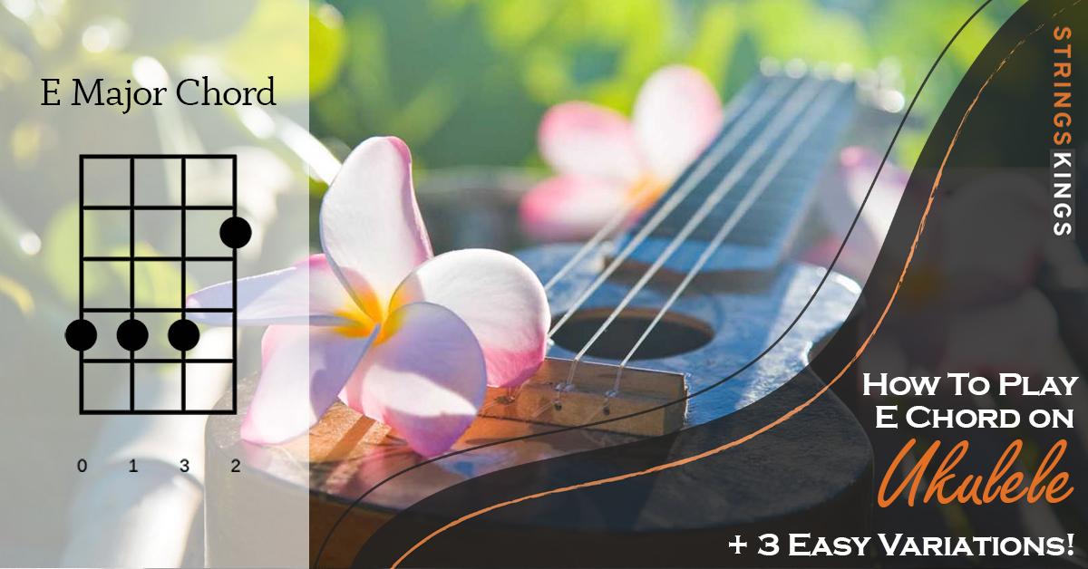 how to play e chord on ukulele feat