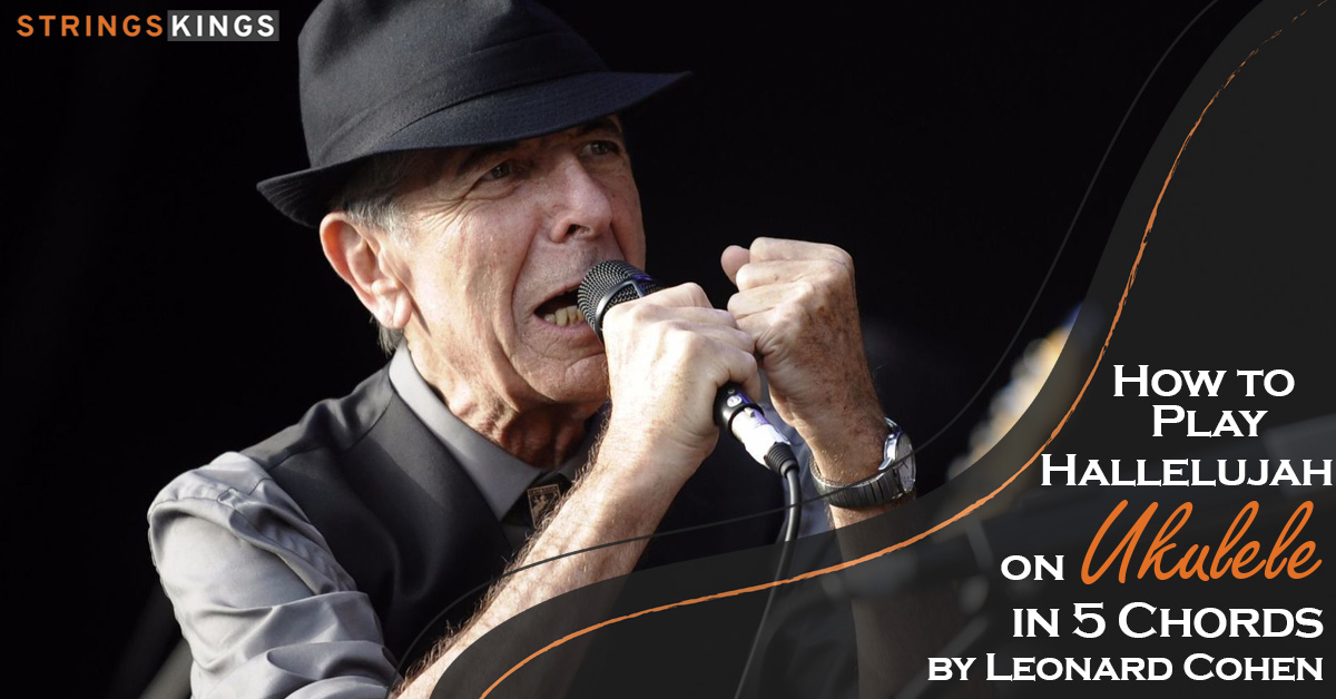 How To Play Hallelujah on Ukulele by Leonard Cohen