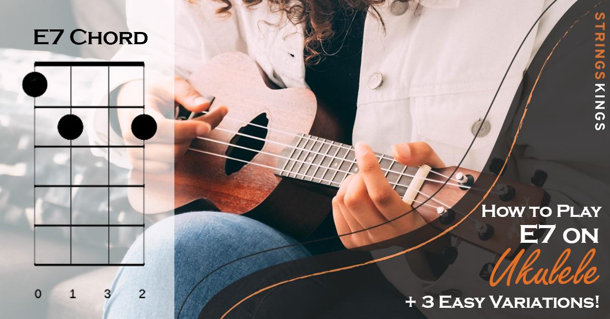 how to play e7 on ukulele feat