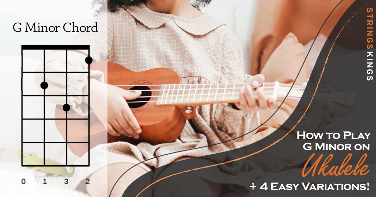how to play g minor on ukulele feat
